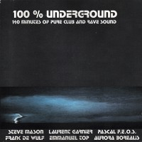 100 % Underground Compilation (Raum Records)