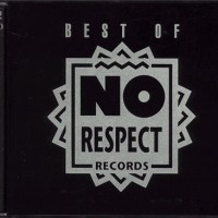Best of No Respect Records (2x CD, No Respect Records)
