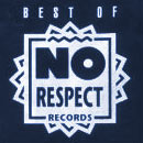 Best of No Respect Records (4x Vinyl, No Respect Records)
