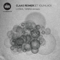 Claas Reimer – Get you / Hijack (V.I.M. Records)