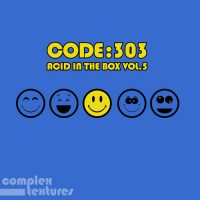 Code:303 - Acid in the Box, Vol.5 (COMPLEX232)