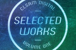 CLSRM Digital Selected Vol. 1 (CLSRM Digital)