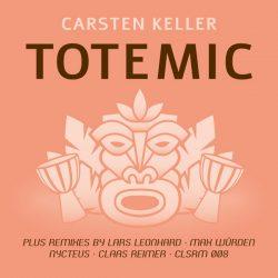 Carsten Keller – Totemic (CLSRM 008)