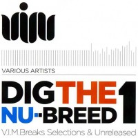 Dig the nu breed 1 Compilation (V.I.M. Records)