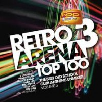 Retro Arena Top 100 Volume 3 ‎(4xCD, Comp, Mostiko)