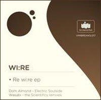 WI:RE – Rewire EP (V.I.M. Records)