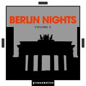 Berlin Nights Vol. 3