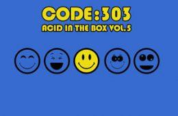 Code:303 - Acid in the Box, Vol.5 (COMPLEX232)