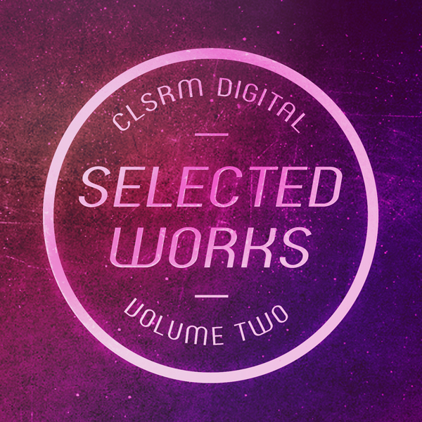 CLSRM Digital Selected Works Vol.2 (CLSRM SW2)