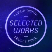 CLSRM Digital Selected Vol. 3