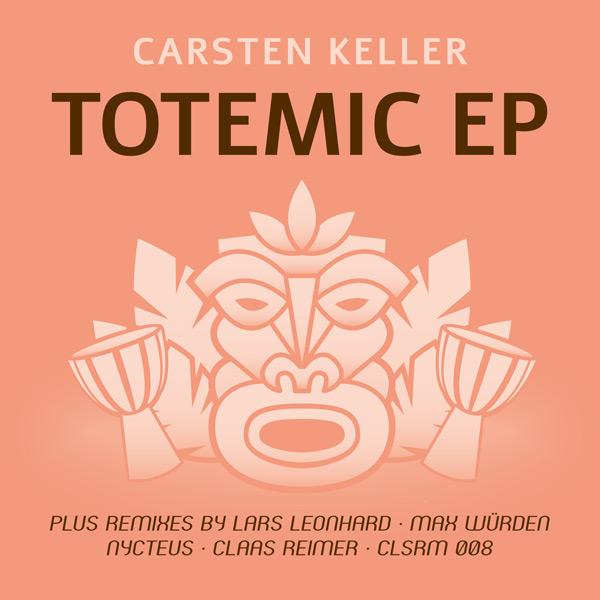 Cover Carsten Keller – Totemic EP