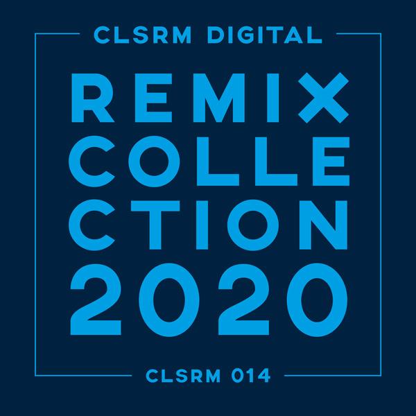 Various Artists – CLSRM Digital Remix Collection 2020