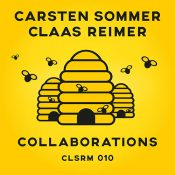 Carsten Sommer & Claas Reimer – Collaborations (CLSRM 010)