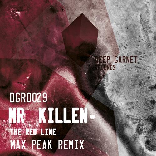 Mr. Killen - The red line + Max Peak RMX (DGR029)