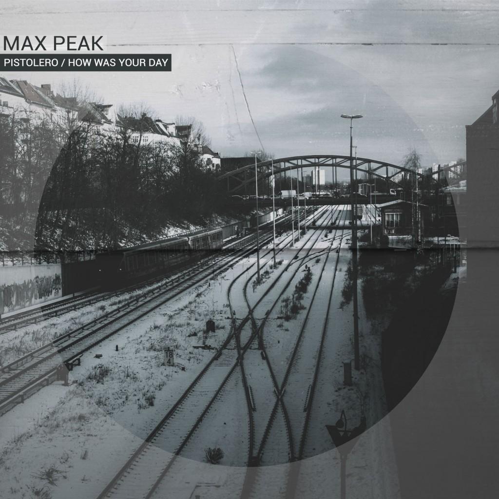 Max Peak – Pistolero / How was your day (Kindcrime Recordings)