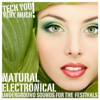 Natural Electronical Compilation (Tech u very much)