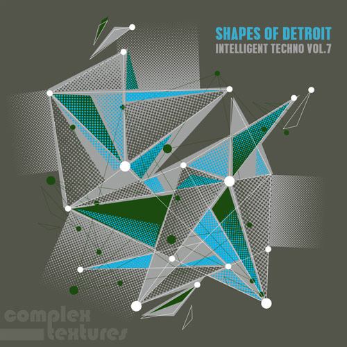Shapes of Detroit – Intelligent Techno Vol. 7