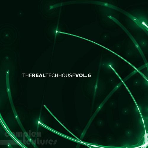 The Real Techhouse, Vol.6 (COMPLEX226)