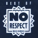 Best of No Respect Records Compilation (No Respect Records)