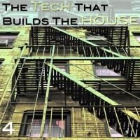 The Tech that builds the House Vol. 4 (Scrambled Records)