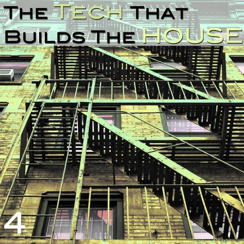 Compilation: The Tech that builds the House – Scrambled Records