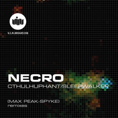 Necro – Sleepwalker, Max Peak Remix (VIM Records)