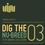 Dig the nu breed 3 Compilation (V.I.M. Records)