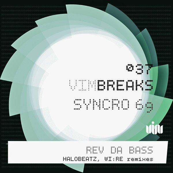 Syncro 69 – Rev the bass (WI:RE RMX, V.I.M. Records)