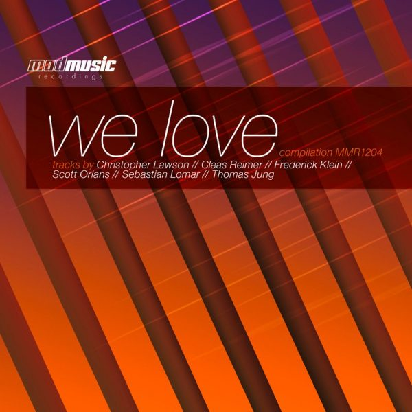 We love Compilation (Mad Music Recordings)